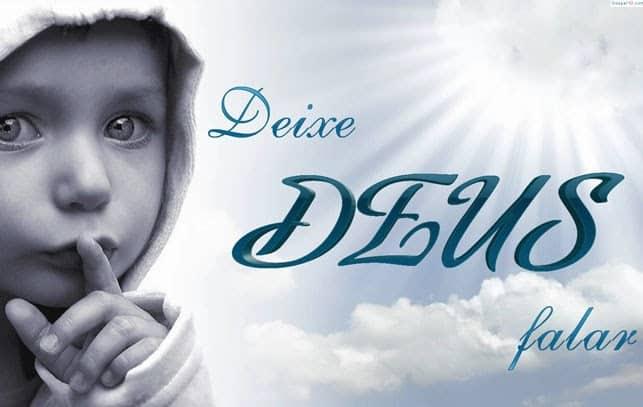 mensagem de deus deixa deus falar - Mensagem de Deus Para Você Receba Essa Benção