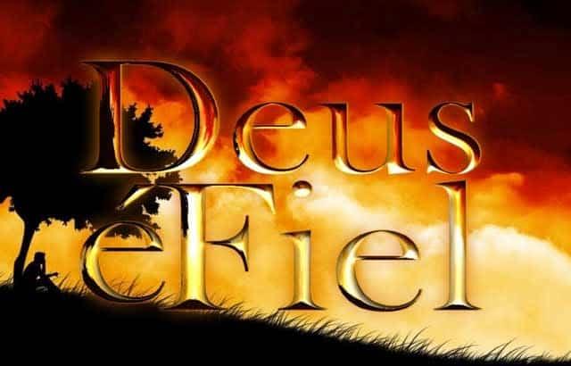 sempre fiel deus é fiel - Deus é Fiel Sempre Fiel - Mensagem de Fé e Confiança em Deus