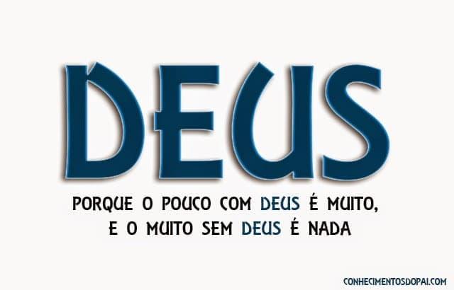 Porque o pouco com Deus é muito e muito sem Deus e nada - O Pouco com Deus é Muito e o Muito sem Deus é Nada