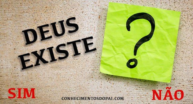 deus existe fatos que comprovam - Deus Existe? Veja Fatos Que Comprovam a Existência de Deus