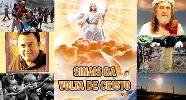 sinais da volta de cristo - Os Sinais da Volta de Jesus Cristo Que Estão Acontecendo
